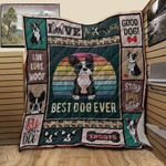 Boston Terrier Best Dog Ever Love Your Dog Quilt Blanket Great Customized Blanket Gifts For Birthday Christmas Thanksgiving