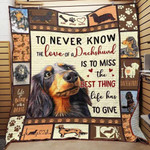 The Love Of A Dachshund The Best Thing Life Has To Give Quilt Blanket Great Customized Gifts For Birthday Christmas Thanksgiving
