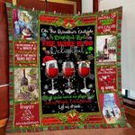 Oh The Weather Outside Is Frightful The Wine Is So Delightful Quilt Blanket Great Customized Gifts For Birthday Christmas Thanksgiving