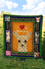 Chihuahua Dog I Love My Chihuahua Nice Chihuahua Quilt Blanket Great Customized Blanket Gifts For Birthday Christmas Thanksgiving Anniversary