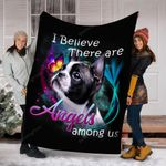 Boston Terrier I Beleive There Are Angels Among Us Quilt Blanket Great Customized Blanket Gifts For Birthday Christmas Thanksgiving