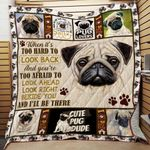 Pug Dog Look Ahead Look Right Beside You Quilt Blanket Great Customized Blanket Gifts For Birthday Christmas Thanksgiving Anniversary