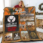 Deer Hunting I Will Do It Tomorrow I Am Going Hunting Quilt Blanket Great Customized Blanket Gifts For Birthday Christmas Thanksgiving