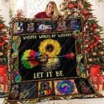 Guitar Whisper Words Of Wisdom Let It Be Hippie Sunflower Quilt Blanket Great Customized Blanket Gifts For Birthday Christmas Thanksgiving