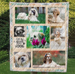 Shih Tzu Life Is Good With A Dog Dogs Came From China Quilt Blanket Great Customized Blanket Gifts For Birthday Christmas Thanksgiving