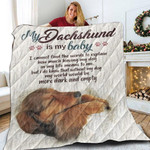 My Dachshund Is My Baby Be Together Quilt Blanket Great Customized Blanket Gifts For Birthday Christmas Thanksgiving