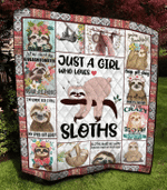 Sloth Just A Girl Who Loves Sloths Quilt Blanket Great Customized Blanket Gifts For Birthday Christmas Thanksgiving