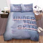 Under The Skin (I) Movie Poster Iii Photo Bed Sheets Spread Comforter Duvet Cover Bedding Sets