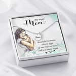 Mom Remembrance Necklace Beautiful memories silently kept ò one that we loved