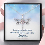 Dragonfly Necklace You are loved for a lifetime