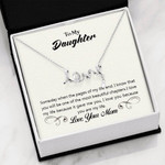 Scripted Love Necklace My Daughter you are my life