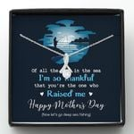 Of all the fish in the sea I'm so thankful Happy mother's Day Necklace gift