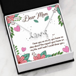 Scripted Love Necklace Mom I love you so much