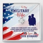 Love Knot Necklace My military wife stronger woman