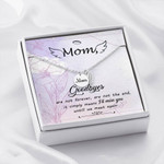 Mom Remembrance Necklace Goodbyes are not forever