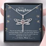 Dragonfly Necklace My daughter You are my Pride and Joy