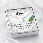 Mom Remembrance Necklace Know that you're still with me