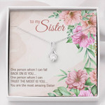 Alluring Beauty Necklace You're the most amazing sister