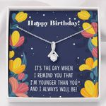Alluring Beauty Necklace Birthday I always will be