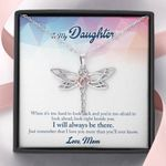 Dragonfly Necklace My daughter I will always be there