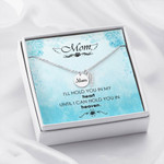 Mom Remembrance Necklace I'll hold you in my heart