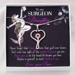 Stethoscope Necklace Surgeon Daughter I believe in you