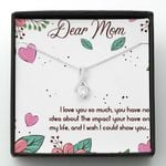 Mother day gift, gift for mom, because of your beliefe in me, your dreams for me