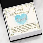 Scripted Love Necklace Happy Anniversary My life has meaning because of you
