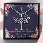 Dragonfly Necklace A mother is someone you laugh, dream, love all your heart