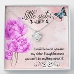 Love Knot Necklace Friendship Smile because You're my sister