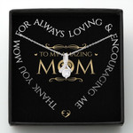 Mother day gift, gift for mom, God blessed me when he gave me you, i will always love you