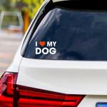 I Love My Dog Vinyl Car Sticker