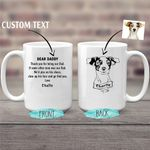 Personalized Custom Pencil Sketch Mug - Meaningful Messages Gift For Dog Dads