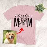 Dog Mom Pet Portrait Customized Adult T-shirt Pet Memorial Gift For Dog Moms, Dog Mama, Birthday Gift For Girlfriend