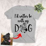 I'd Rather Be With My Dog Personalized Pet Pencil Sketch T-shirt Unisex T-shirt For Pet Owners