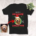 Personalized Pet Portrait Painting Have A Pawsome Christmas Unisex Adult T-shirt Christmas Gifts