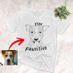 Personalized Stay Pawsitive Hand Drawing T-shirt Adults Special Gift For Dog Lovers, Pet Owners