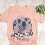 Personalized Chihuahua Dog Shirts For Human Bella Canvas Unisex T-shirt