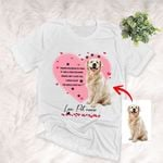 Dear Mommy, I Love You - Dog Lover Personalized Pet Portrait Unisex T-shirt Special Gift for Dog Mom