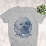 Personalized Maltese Dog Shirts For Human Bella Canvas Unisex T-shirt