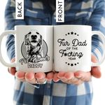Fur Dad Of The F*cking Year Mug Father's Day Gift, Gift for Dog Dad, Dog Papa