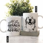 Life Is Golden With A Doodle Pet Portrait Personalized Mug Father's Day Gift, Gift for Dog Dad, Dog Papa