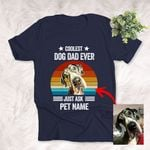 Personalized Coolest Dog Dad Ever Custom Dog Photo T-Shirt For Father