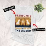 The Man The Myth The Legend Dog Breed Custom T-shirt Father's Day Gift For Dad