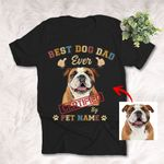 Best Dog Dad Ever Certified By Your Dog Father's Day T-shirt Gift For Dad