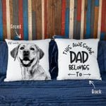 This Awesome Dad Belong To Custom Dog Photo Pillow Case Gift For Dad, Fur Dad Father's Day
