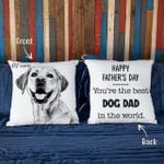 Happy Father's Day. You Are The Best Dog Dad In The World Hand Drawn Portrait Dog Photo Pillow Case Gift For Fur Dad, Dog Lover