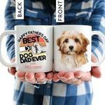 Happy Father's Day, To The Best Dog Dad Ever Pet Portrait Personalized Mug Gift For Fur Dad, Dog Lover