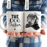 Happy Father's Day, The Dog Father Hand Drawn Pet Portrait Personalized Mug Gift For Fur Dad, Dog Lover