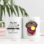 Hey Dad, I am So Sorry For All The TIme I Kissed You After Licking My Butt Pet Portrait Colorful Painting Personalized Mug For Dog Lover, Dog Owners, Pet Parents